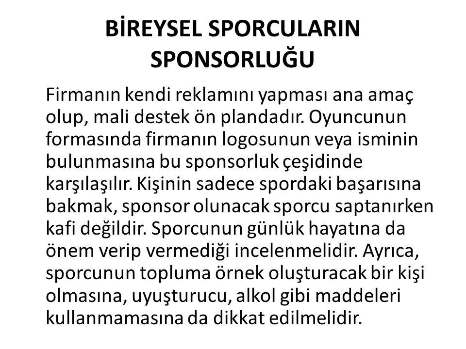 BİREYSEL SPORCULARIN SPONSORLUĞU