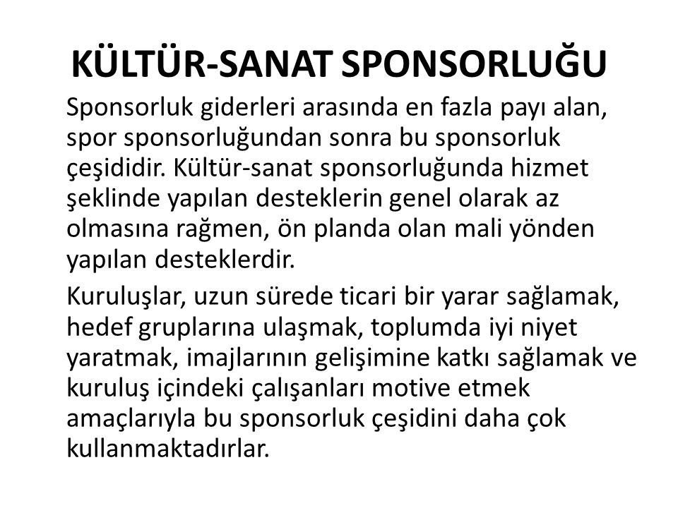 KÜLTÜR-SANAT SPONSORLUĞU