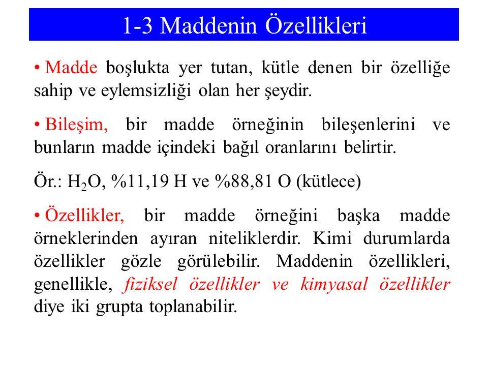 1-3 Maddenin Özellikleri