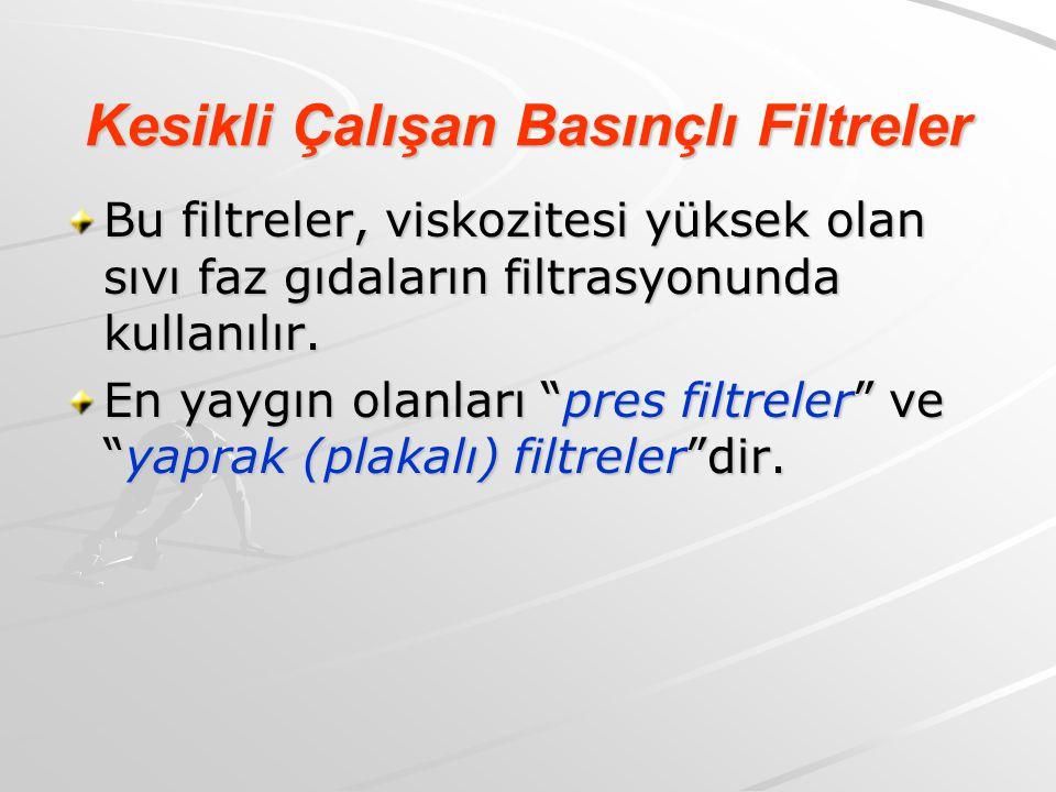Kesikli Çalışan Basınçlı Filtreler