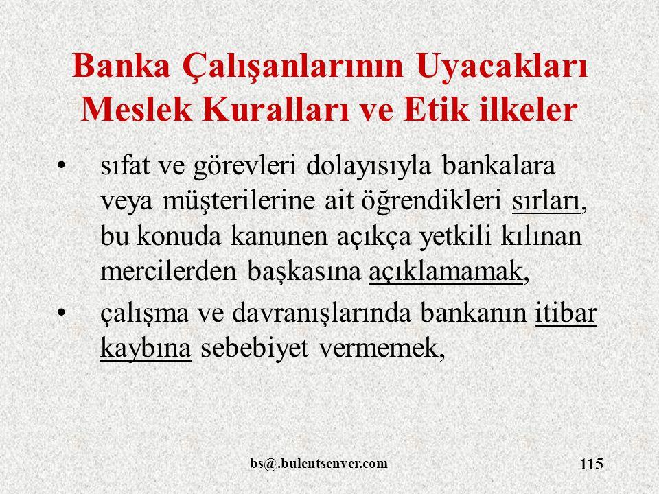 Banka Çalışanlarının Uyacakları Meslek Kuralları ve Etik ilkeler