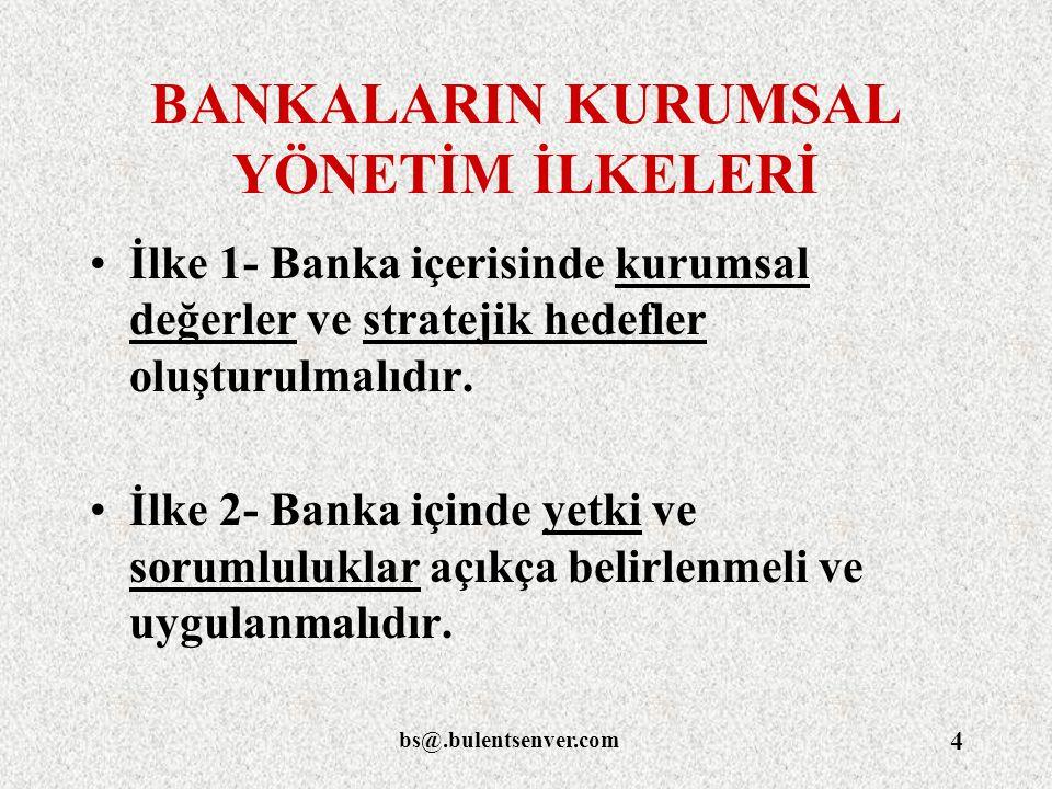 BANKALARIN KURUMSAL YÖNETİM İLKELERİ