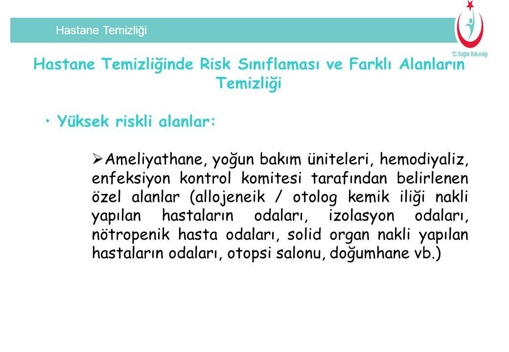 Hastane Temizliğinde Risk Sınıflaması ve Farklı Alanların Temizliği