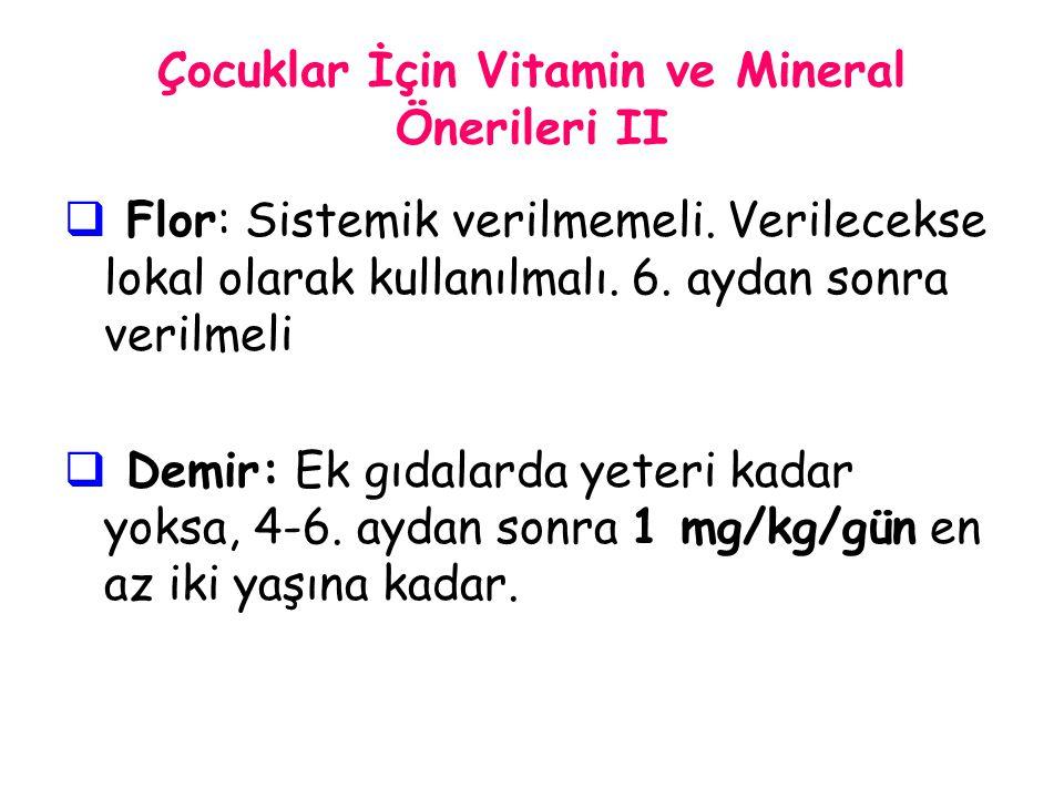 Çocuklar İçin Vitamin ve Mineral Önerileri II