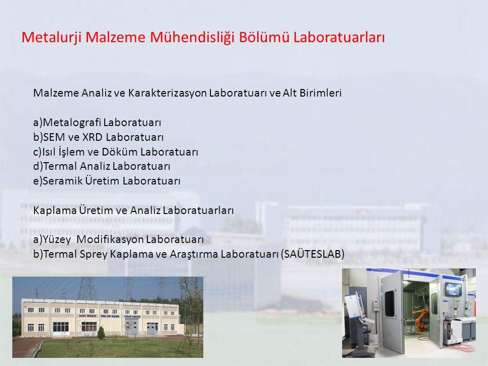 Metalurji Malzeme Mühendisliği Bölümü Laboratuarları