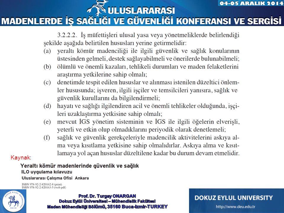 Kaynak: Prof. Dr. Turgay ONARGAN