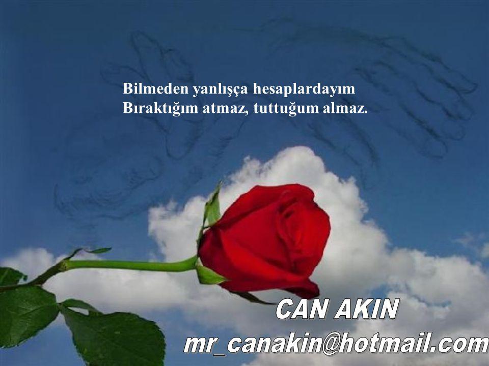 CAN AKIN mr_canakin@hotmail.com