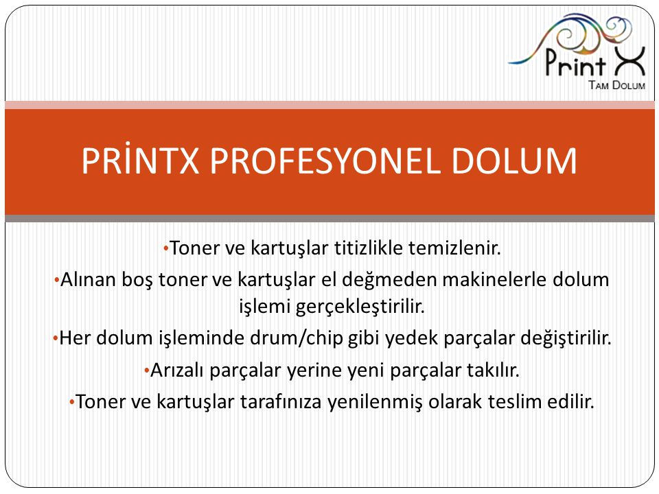 PRİNTX PROFESYONEL DOLUM