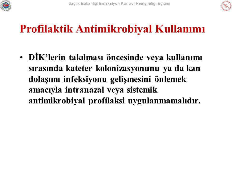 Profilaktik Antimikrobiyal Kullanımı