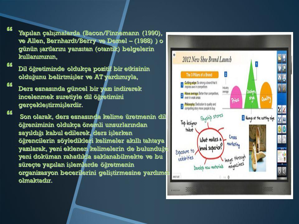 Yapılan çalışmalarda (Bacon/Finnemann (1990), ve Allen, Bernhardt/Berry ve Demel – (1988) ) o günün şartlarını yansıtan (otantik) belgelerin kullanımının,