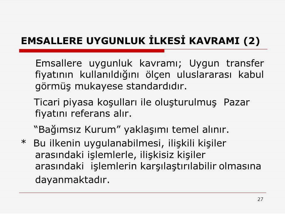 EMSALLERE UYGUNLUK İLKESİ KAVRAMI (2)