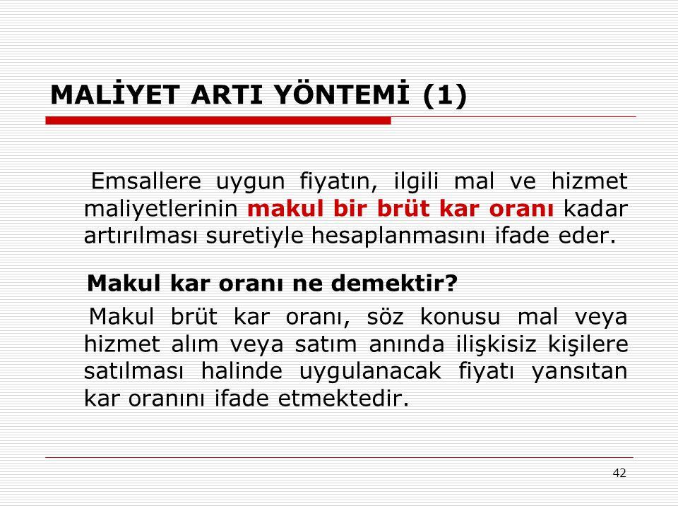 MALİYET ARTI YÖNTEMİ (1)