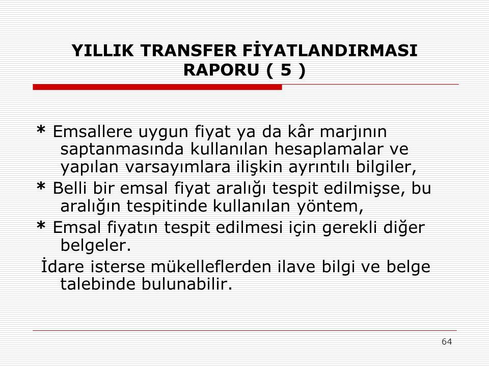 YILLIK TRANSFER FİYATLANDIRMASI RAPORU ( 5 )