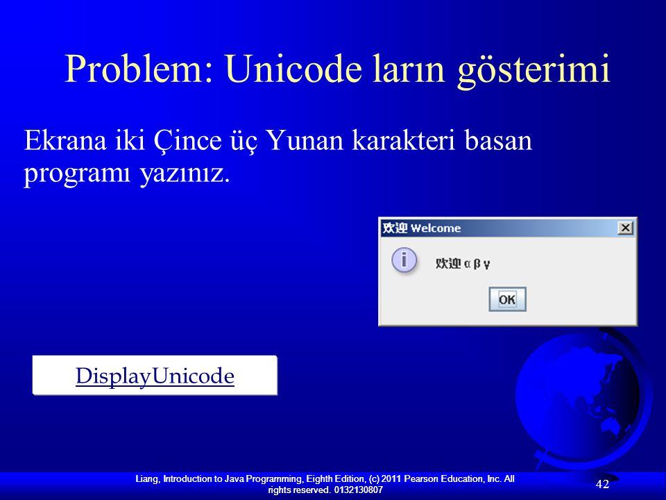 Problem: Unicode ların gösterimi