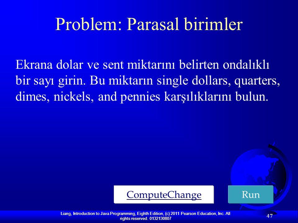 Problem: Parasal birimler