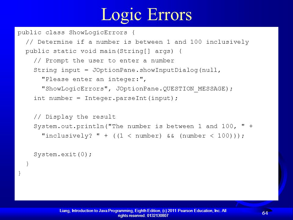 Logic Errors public class ShowLogicErrors {