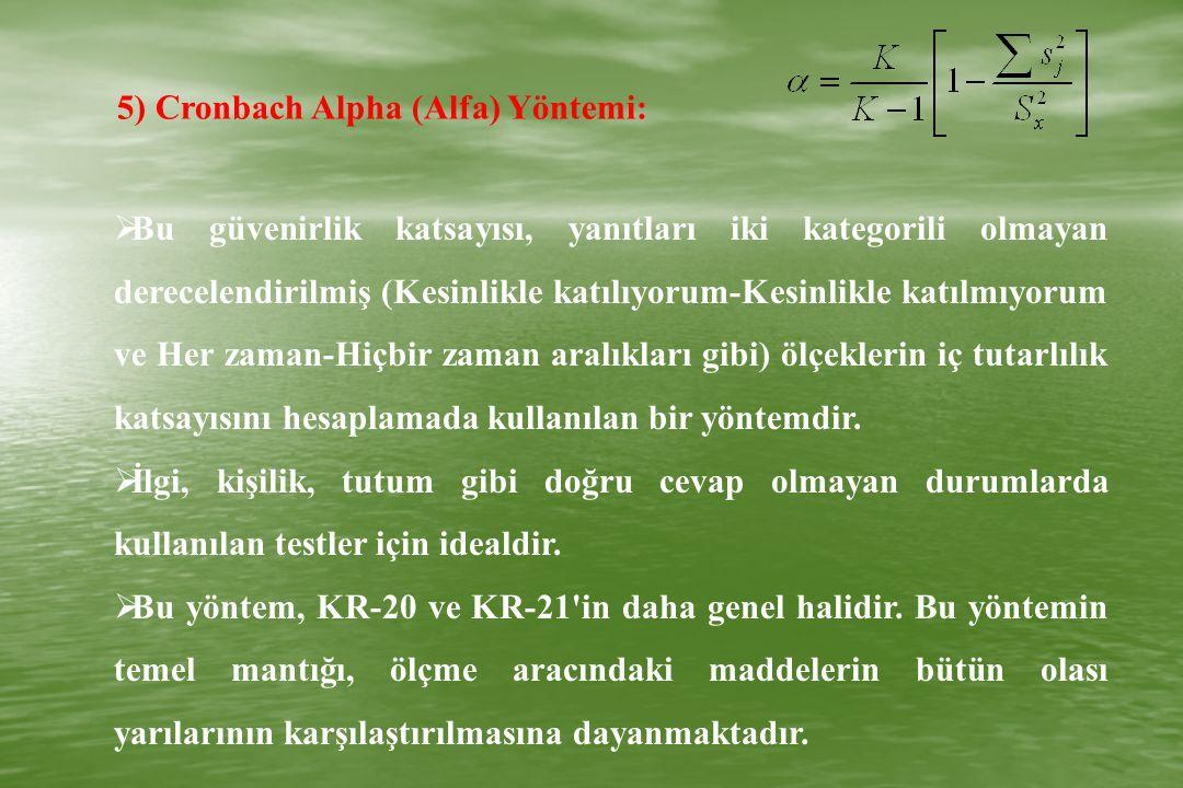5) Cronbach Alpha (Alfa) Yöntemi: