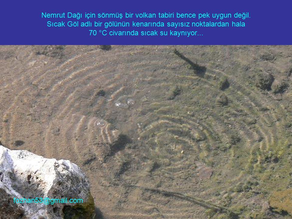 Nemrut Dağı için sönmüş bir volkan tabiri bence pek uygun değil