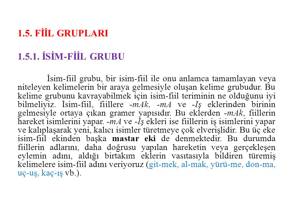 1.5. FİİL GRUPLARI 1.5.1. İSİM-FİİL GRUBU