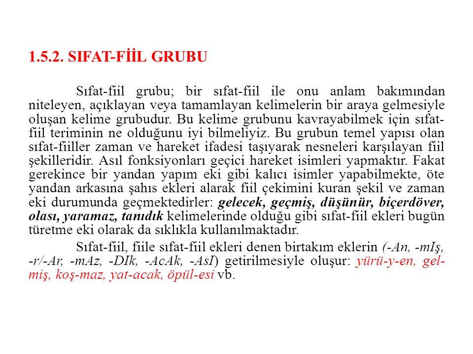 1.5.2. SIFAT-FİİL GRUBU