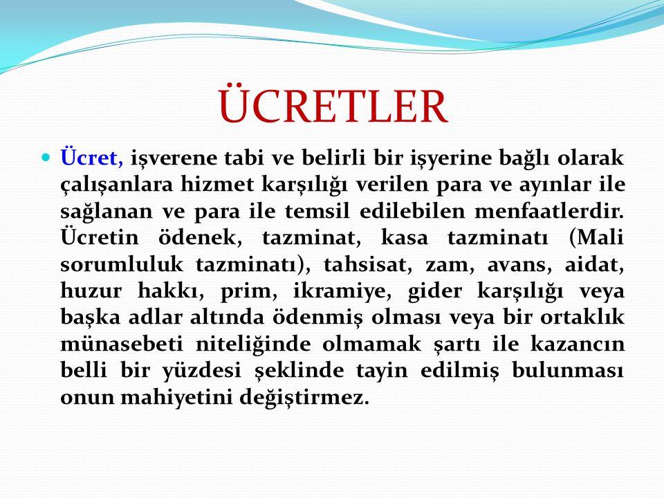 ÜCRETLER