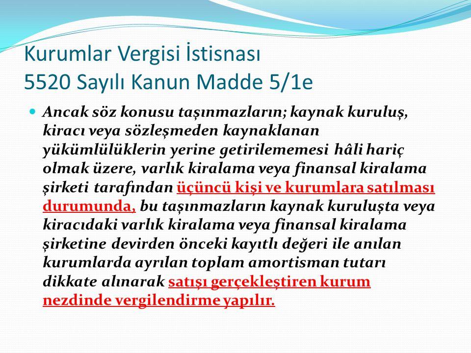 Kurumlar Vergisi İstisnası 5520 Sayılı Kanun Madde 5/1e