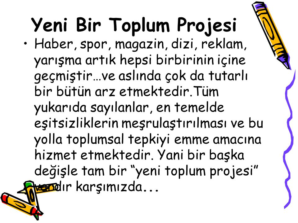 Yeni Bir Toplum Projesi