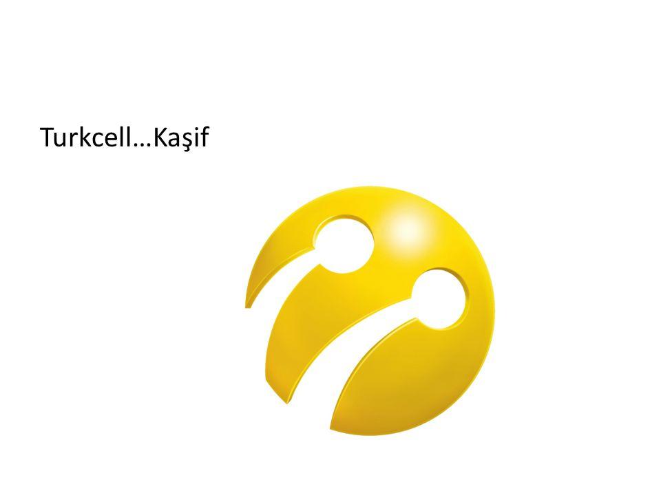Turkcell…Kaşif