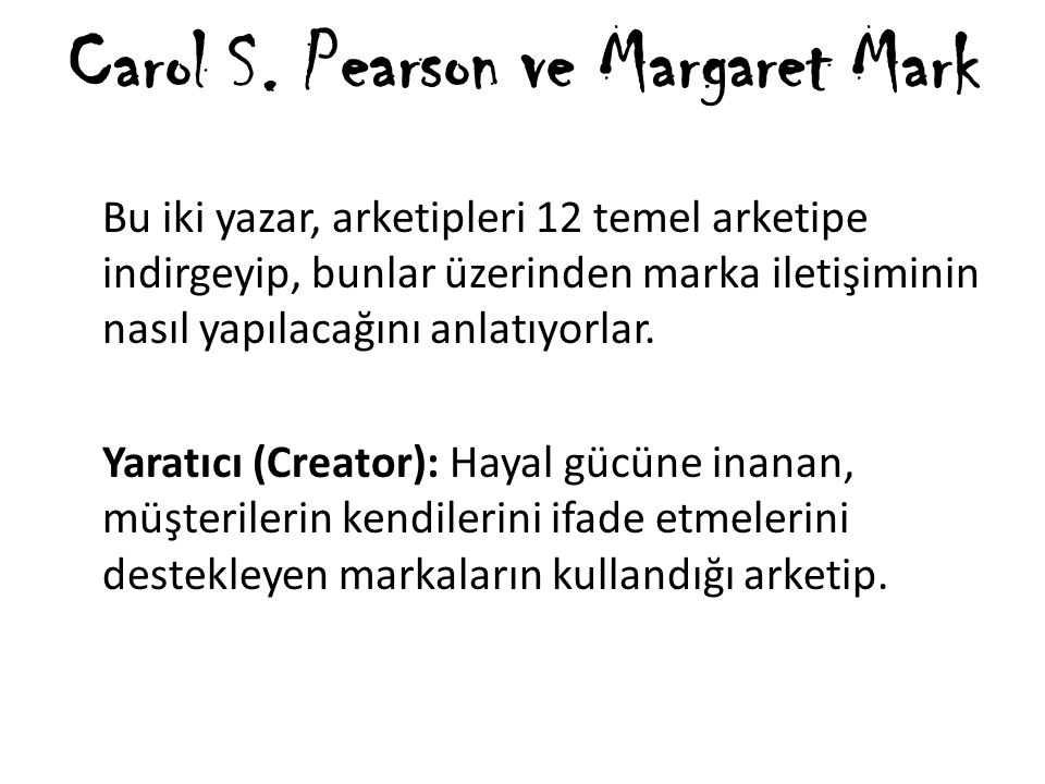 Carol S. Pearson ve Margaret Mark