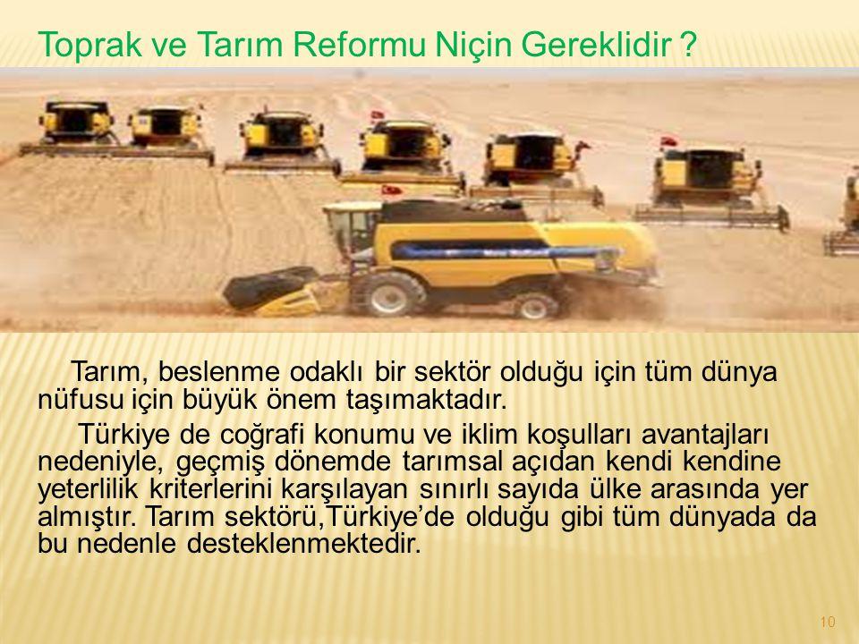 Toprak ve Tarım Reformu Niçin Gereklidir