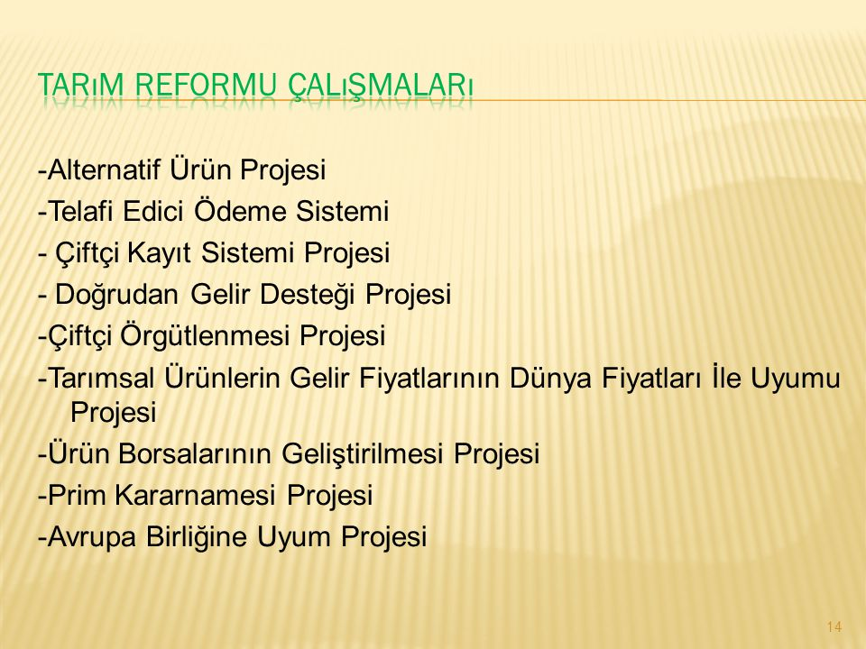 Tarım Reformu Çalışmaları