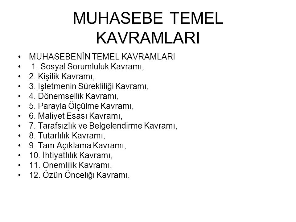 MUHASEBE TEMEL KAVRAMLARI