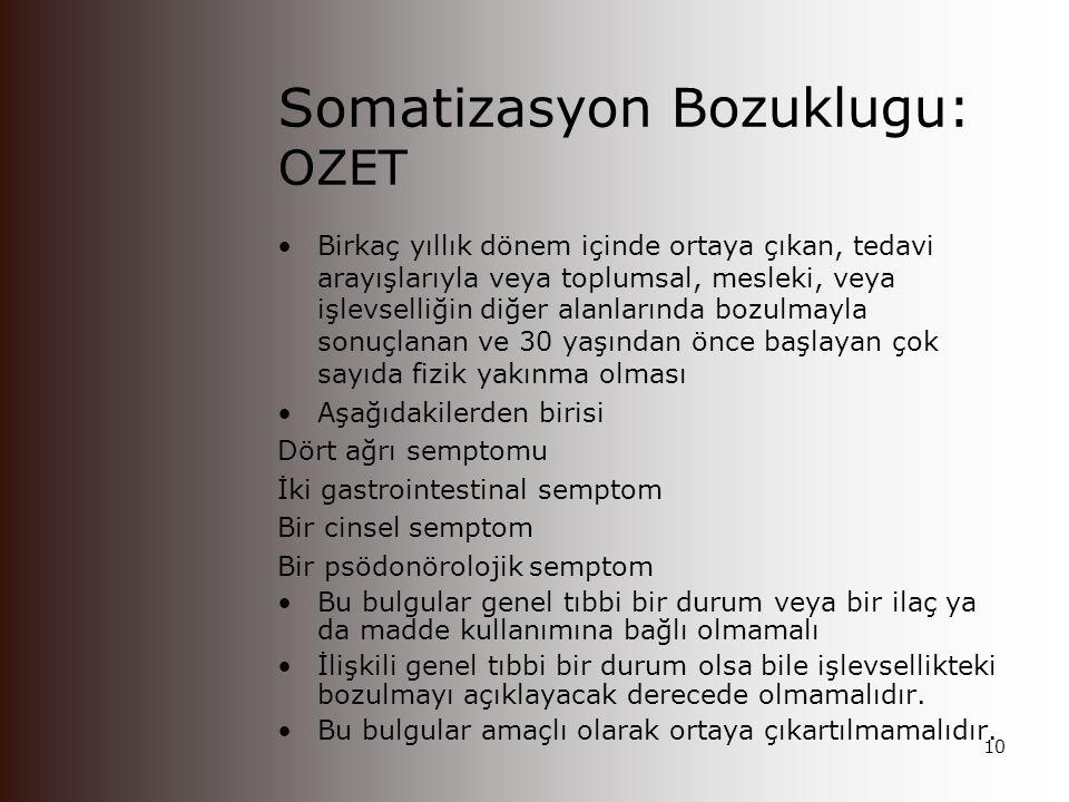 Somatizasyon Bozuklugu: OZET