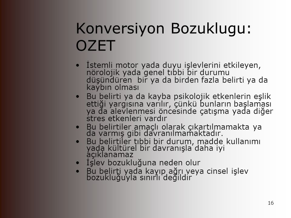 Konversiyon Bozuklugu: OZET