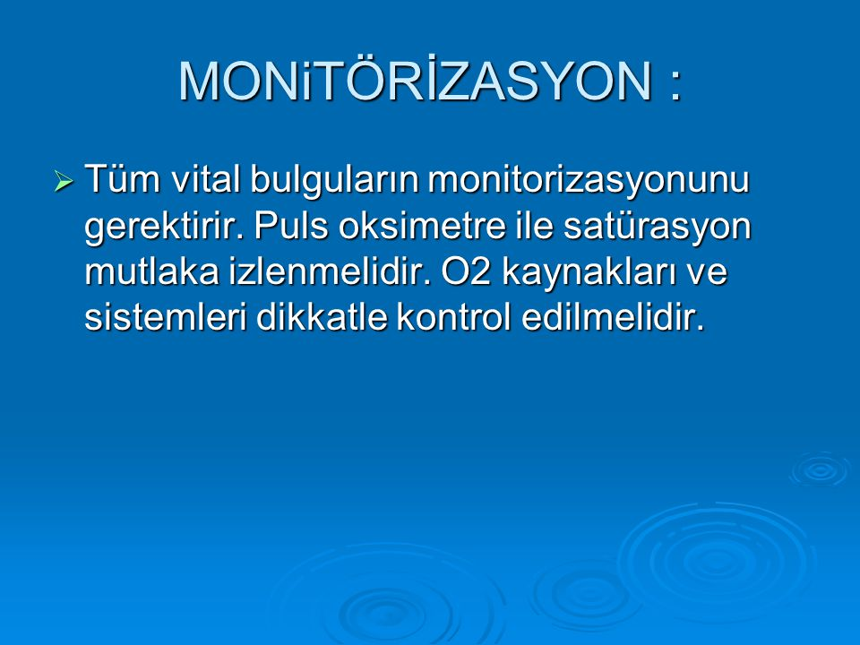 MONiTÖRİZASYON :