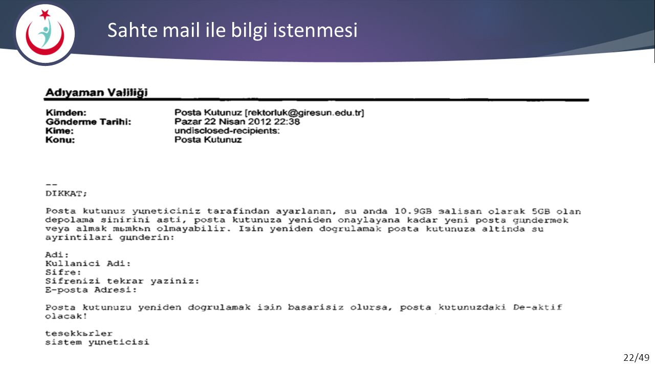 Sahte mail ile bilgi istenmesi