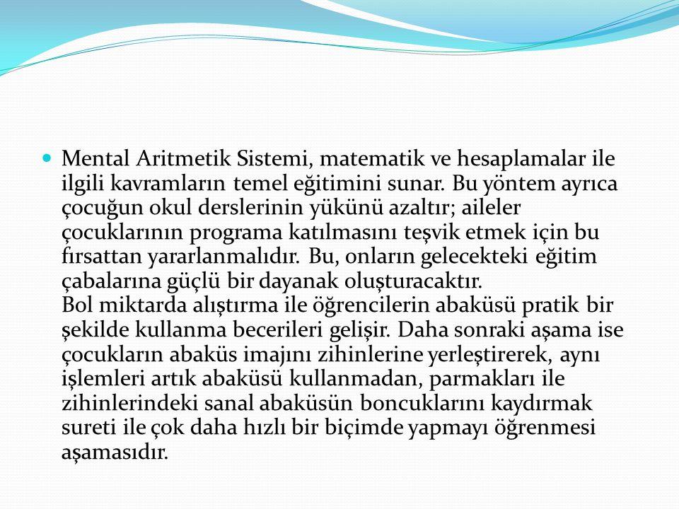 Mental Aritmetik Sistemi, matematik ve hesaplamalar ile ilgili kavramların temel eğitimini sunar.