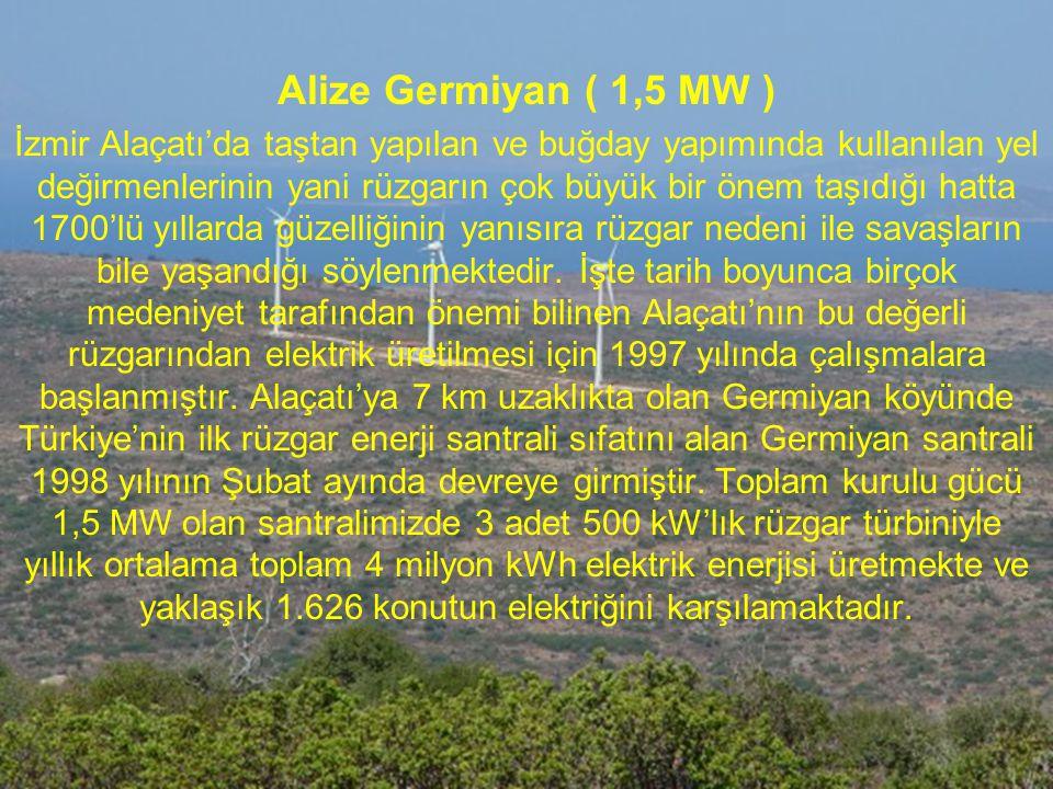 Alize Germiyan ( 1,5 MW )