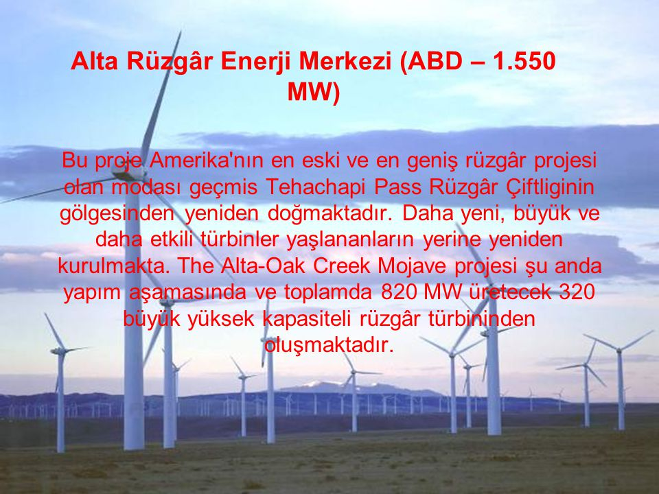 Alta Rüzgâr Enerji Merkezi (ABD – 1.550 MW)