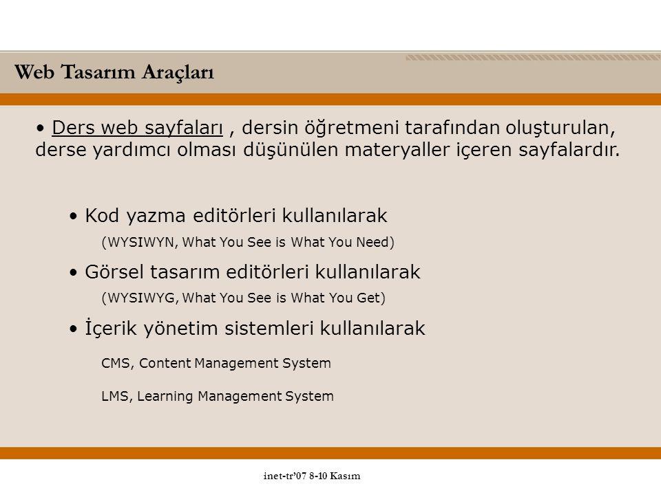 Web Tasarım Araçları Ders web sayfaları , dersin öğretmeni tarafından oluşturulan, derse yardımcı olması düşünülen materyaller içeren sayfalardır.