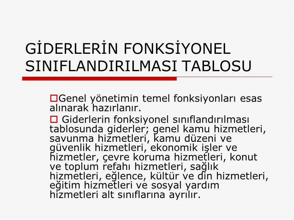 GİDERLERİN FONKSİYONEL SINIFLANDIRILMASI TABLOSU