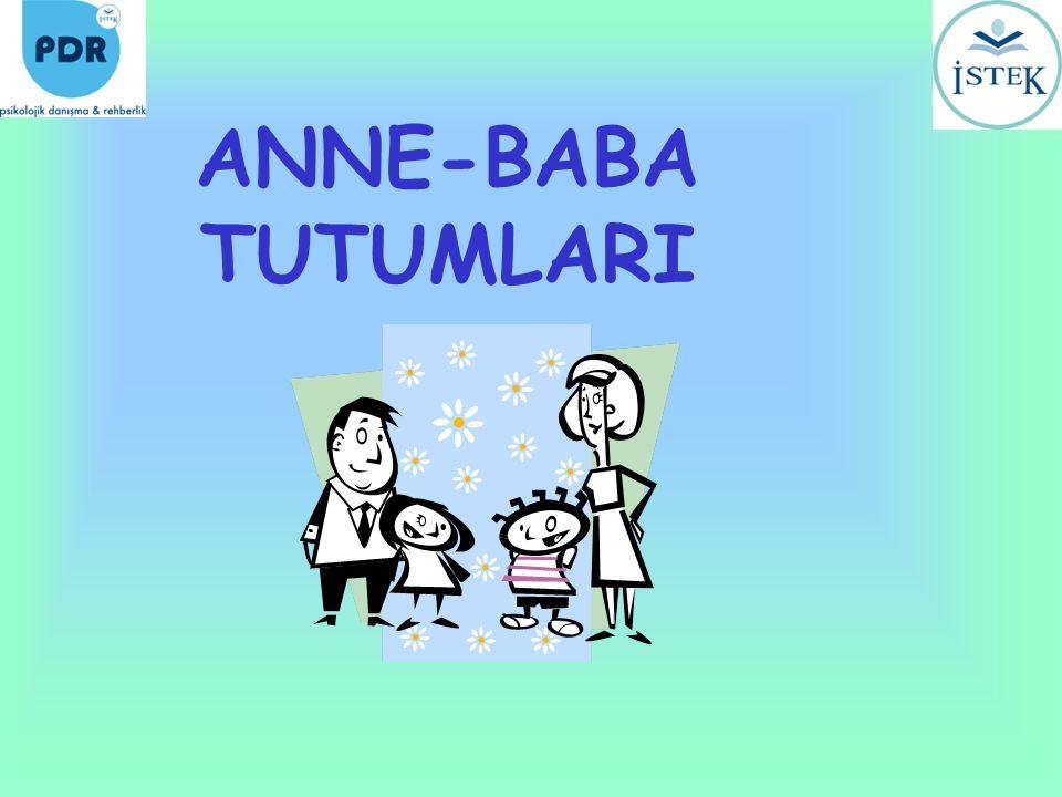 ANNE-BABA TUTUMLARI