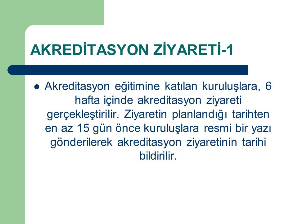AKREDİTASYON ZİYARETİ-1