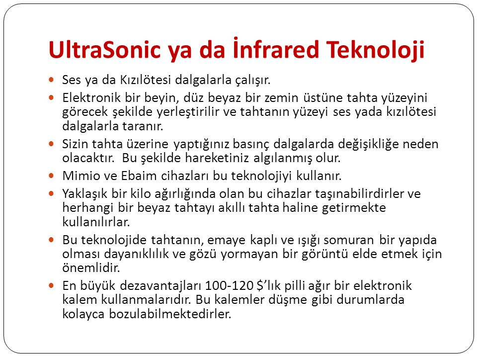 UltraSonic ya da İnfrared Teknoloji