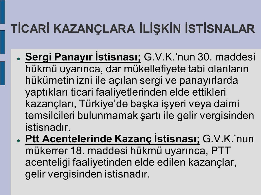 TİCARİ KAZANÇLARA İLİŞKİN İSTİSNALAR
