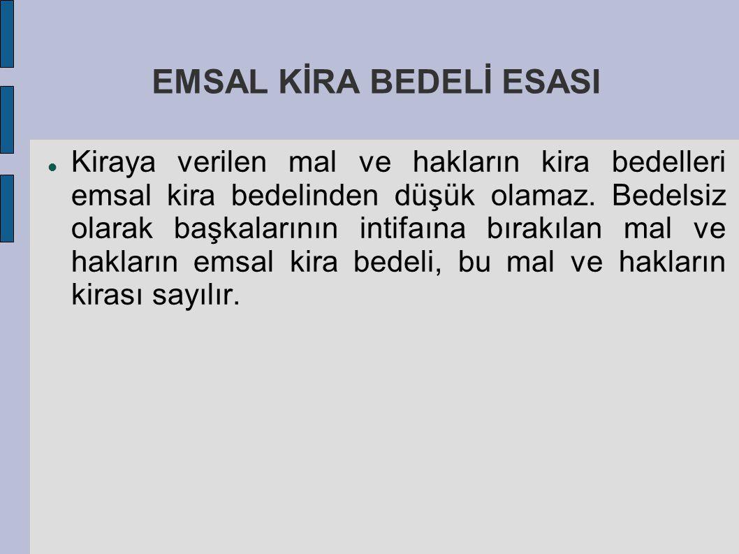 EMSAL KİRA BEDELİ ESASI