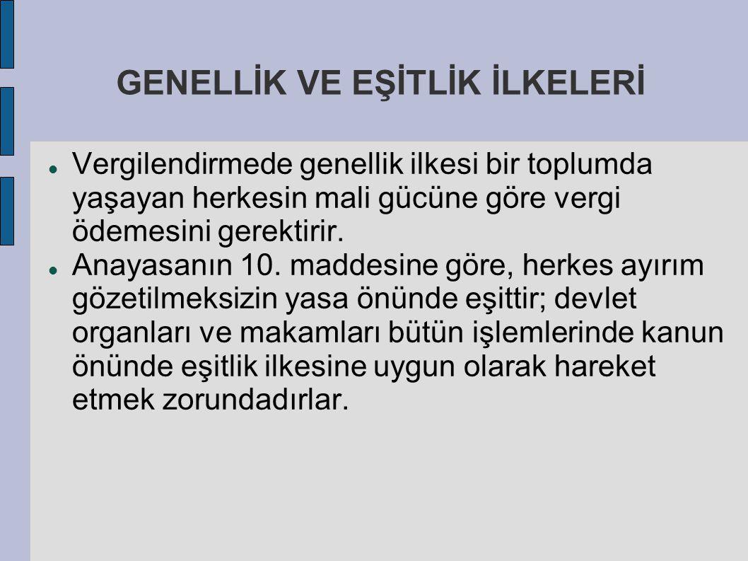GENELLİK VE EŞİTLİK İLKELERİ