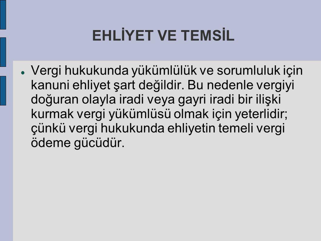EHLİYET VE TEMSİL