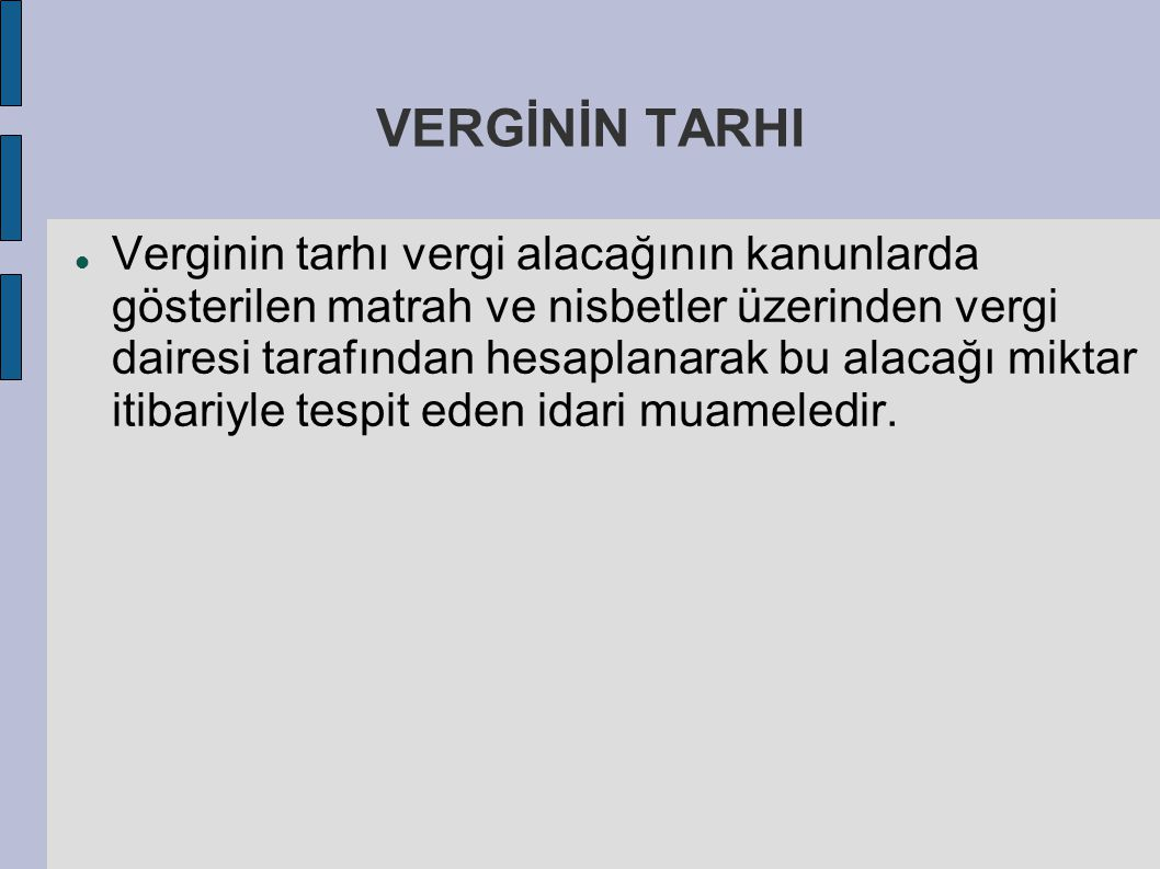 VERGİNİN TARHI