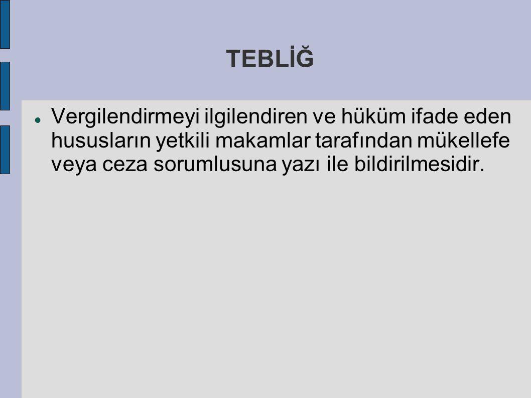 TEBLİĞ